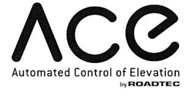 ACE AUTOMATED CONTROL OF ELEVATION BY ROADTEC