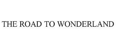 THE ROAD TO WONDERLAND
