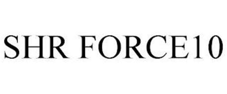 SHR FORCE10