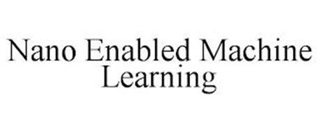 NANO ENABLED MACHINE LEARNING