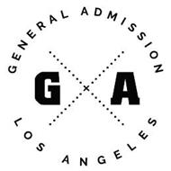 G A GENERAL ADMISSION LOS ANGELES