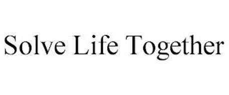 SOLVE LIFE TOGETHER