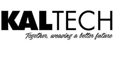 KALTECH, TOGETHER, WEAVING A BETTER FUTURE