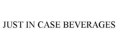 JUST IN CASE BEVERAGES