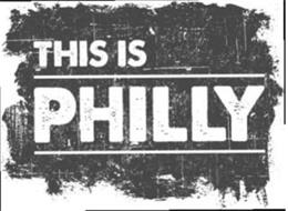 THIS IS PHILLY