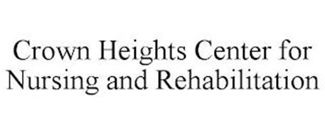 CROWN HEIGHTS CENTER FOR NURSING AND REHABILITATION
