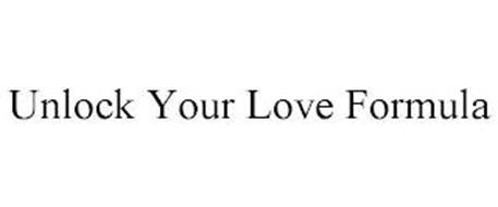 UNLOCK YOUR LOVE FORMULA