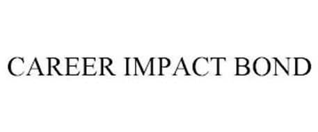CAREER IMPACT BOND