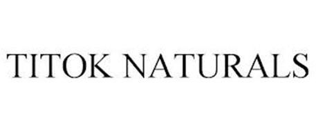 TITOK NATURALS