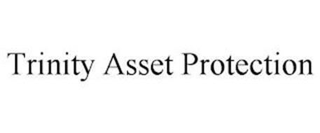TRINITY ASSET PROTECTION