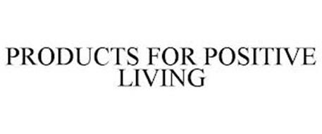 PRODUCTS FOR POSITIVE LIVING