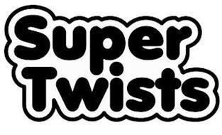 SUPER TWISTS