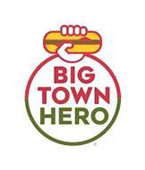 BIG TOWN HERO