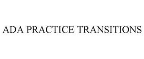 ADA PRACTICE TRANSITIONS