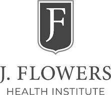 F J. FLOWERS HEALTH INSTITUTE