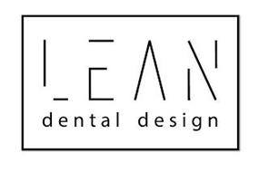 LEAN DENTAL DESIGN