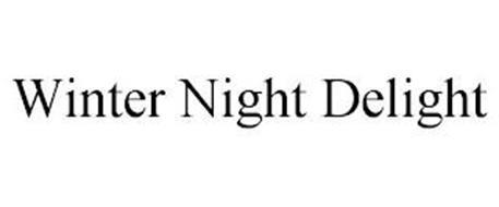 WINTER NIGHT DELIGHT