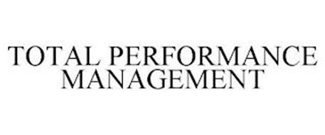 TOTAL PERFORMANCE MANAGEMENT