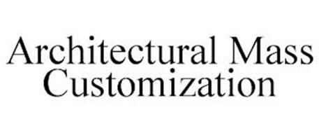 ARCHITECTURAL MASS CUSTOMIZATION