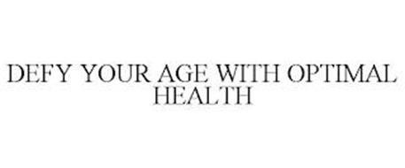 DEFY YOUR AGE WITH OPTIMAL HEALTH