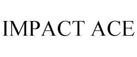 IMPACT ACE
