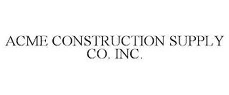 ACME CONSTRUCTION SUPPLY CO. INC.