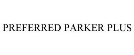 PREFERRED PARKER PLUS