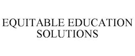 EQUITABLE EDUCATION SOLUTIONS