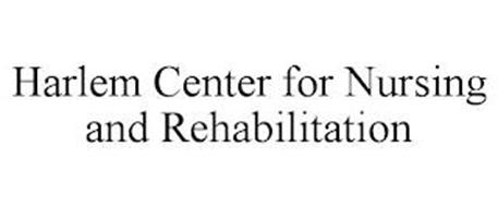 HARLEM CENTER FOR NURSING AND REHABILITATION