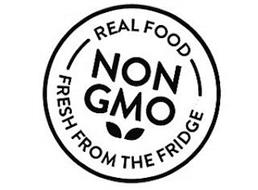 REAL FOOD FRESH FROM THE FRIDGE NON GMO