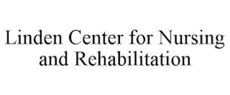 LINDEN CENTER FOR NURSING AND REHABILITATION