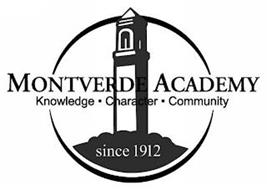 MONTVERDE ACADEMY KNOWLEDGE CHARACTER COMMUNITY SINCE 1912