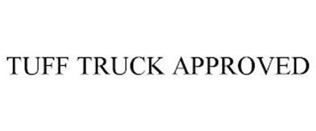 TUFF TRUCK APPROVED