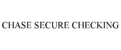 CHASE SECURE CHECKING
