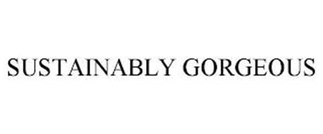 SUSTAINABLY GORGEOUS