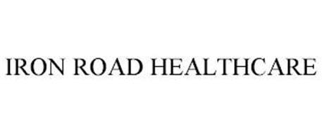 IRON ROAD HEALTHCARE