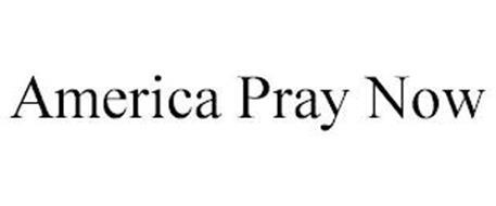 AMERICA PRAY NOW