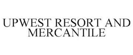 UPWEST RESORT AND MERCANTILE
