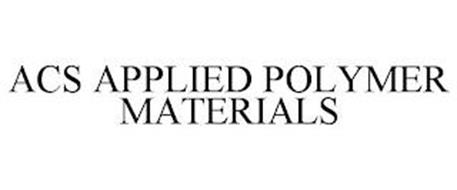 ACS APPLIED POLYMER MATERIALS