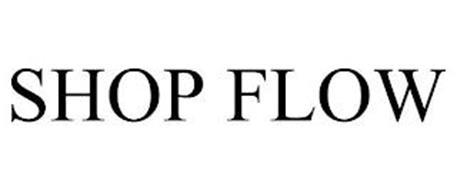 SHOP FLOW