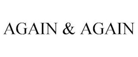 AGAIN & AGAIN
