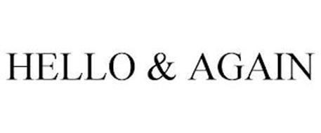 HELLO & AGAIN