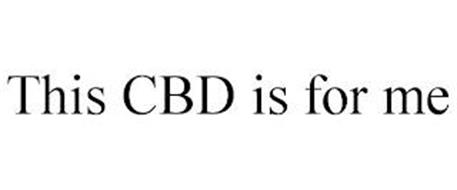 THIS CBD IS FOR ME