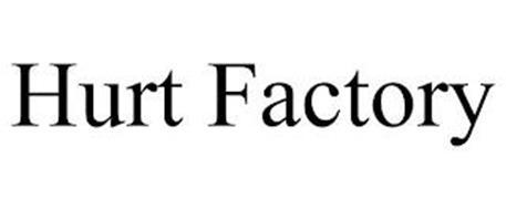 HURT FACTORY