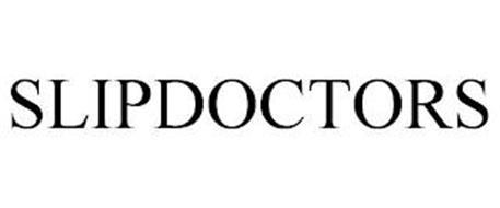 SLIP DOCTORS
