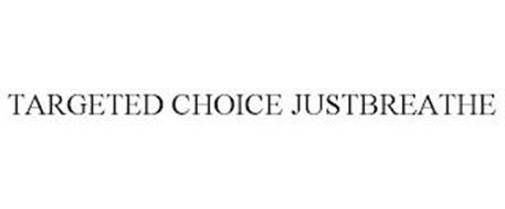 TARGETED CHOICE JUSTBREATHE
