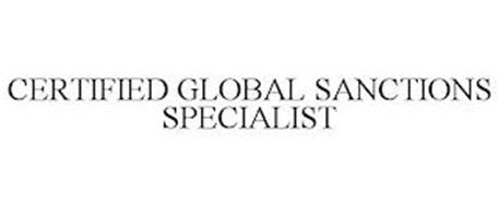CERTIFIED GLOBAL SANCTIONS SPECIALIST