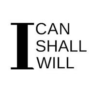 I CAN SHALL WILL
