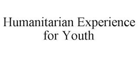 HUMANITARIAN EXPERIENCE FOR YOUTH