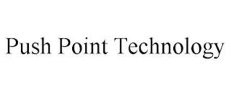 PUSH POINT TECHNOLOGY